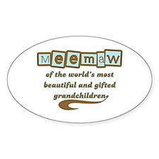 Meemaw of Gifted Grandchildren Oval Decal