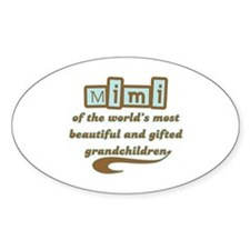 Mimi of Gifted Grandchildren Oval Decal