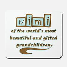 Mimi of Gifted Grandchildren Mousepad