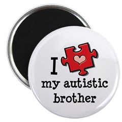 I Love My Autistic Brother Magnet