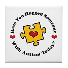 Have You Hugged Autism Tile Coaster