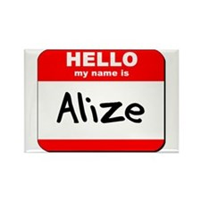 Hello my name is Alize Rectangle Magnet