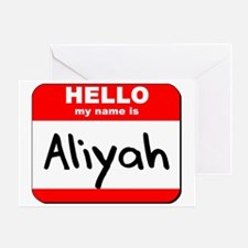 Hello my name is Aliyah Greeting Card