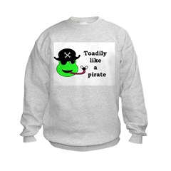TOADILY LIKE A PIRATE Sweatshirt