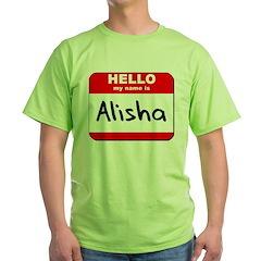 Hello my name is Alisha T-Shirt