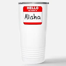 Hello my name is Alisha Travel Mug