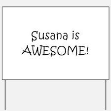Susana Yard Sign