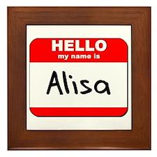 Hello my name is Alisa Framed Tile