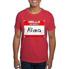 Hello my name is Alina T-Shirt