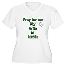 Pray For Me My Wife Is Irish T-Shirt