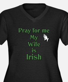 Pray For Me My Wife Is Irish Women's Plus Size V-N