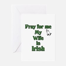 Pray For Me My Wife Is Irish Greeting Cards (Packa