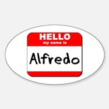 Hello my name is Alfredo Oval Decal