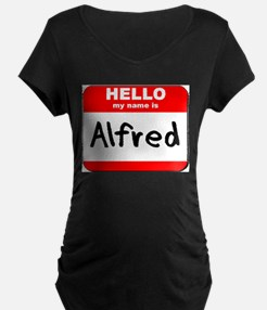 Hello my name is Alfred T-Shirt