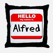 Hello my name is Alfred Throw Pillow