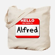 Hello my name is Alfred Tote Bag