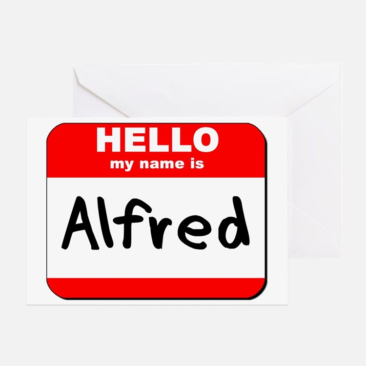 Hello my name is Alfred Greeting Card