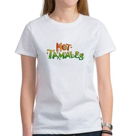 Hot Tamales Women's T-Shirt