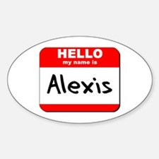 Hello my name is Alexis Oval Decal