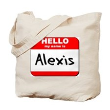 Hello my name is Alexis Tote Bag