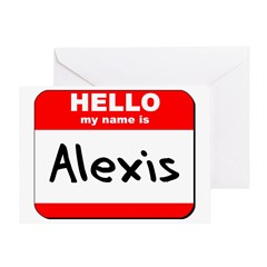 Hello my name is Alexis Greeting Card