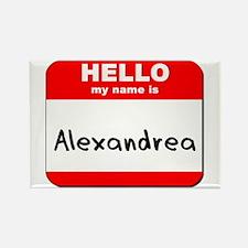 Hello my name is Alexandrea Rectangle Magnet