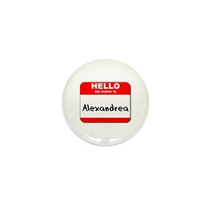 Hello my name is Alexandrea Mini Button (10 pack)