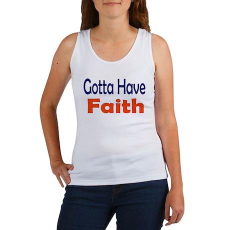 Gotta Have Faith Tank Top