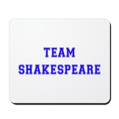 Team Shakespeare Mousepad