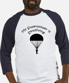 My Superpower is Skydiving Baseball Jersey