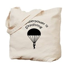 My Superpower is Skydiving Tote Bag