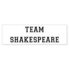 Team Shakespeare Bumper Bumper Sticker