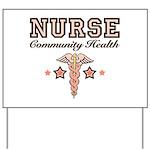Community Health Nurse Yard Sign