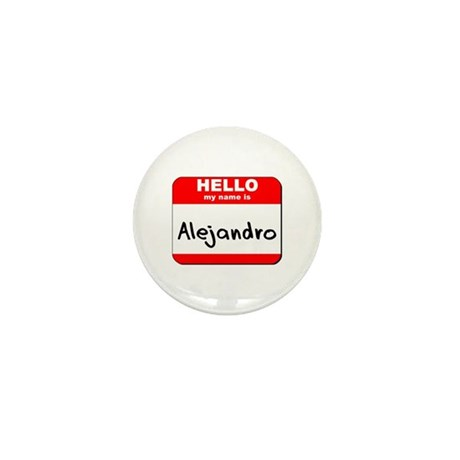 Hello my name is Alejandro Mini Button (10 pack)