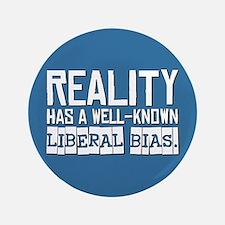 """Reality/Liberal Bias 3.5"""" Button"""