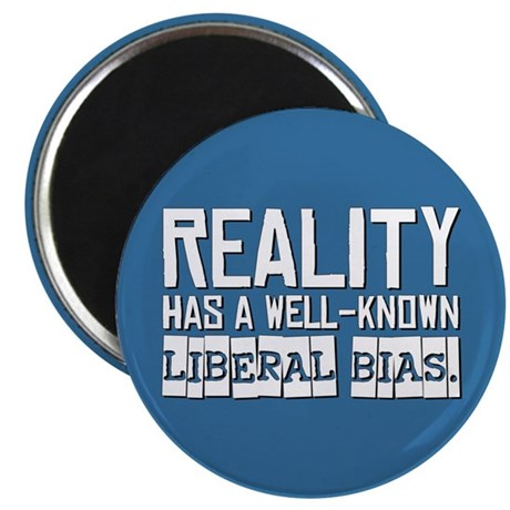 "Reality/Liberal Bias 2.25"" Magnet (10 pack)"