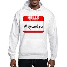 Hello my name is Alejandra Jumper Hoody