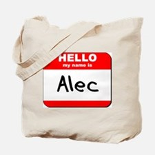 Hello my name is Alec Tote Bag