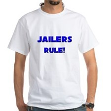 Jailers Rule! Shirt