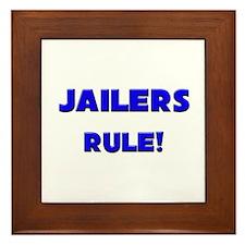 Jailers Rule! Framed Tile