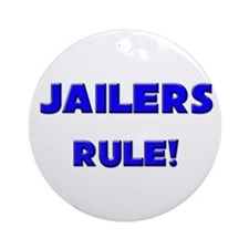 Jailers Rule! Ornament (Round)