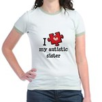 I Love My Autistic Sister Jr. Ringer T-Shirt