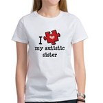 I Love My Autistic Sister Women's T-Shirt