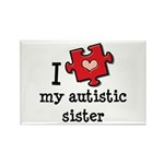 I Love My Autistic Sister Rectangle Magnet (10 pac