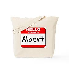 Hello my name is Albert Tote Bag