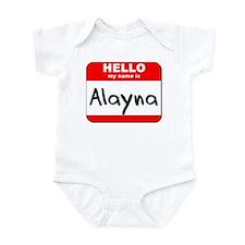Hello my name is Alayna Infant Bodysuit