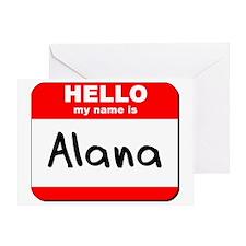 Hello my name is Alana Greeting Card