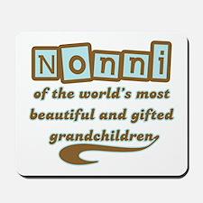 Nonni of Gifted Grandchildren Mousepad