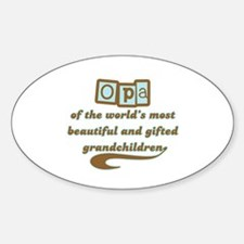 Opa of Gifted Grandchildren Oval Decal