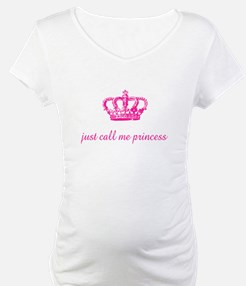 Just Call Me Princess (Shirt)